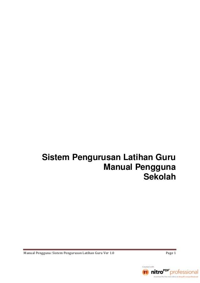 Sistem Pengurusan Latihan Guru             Manual Pengguna                       Sekolah