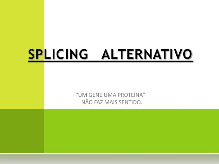 SPLICING   ALTERNATIVO