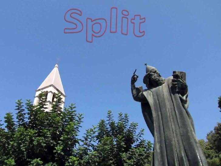 Split<br />