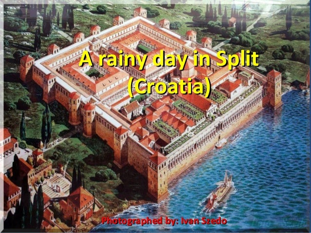 A rainy day in SplitA rainy day in Split (Croatia)(Croatia) Photographed by: Ivan SzedoPhotographed by: Ivan Szedo