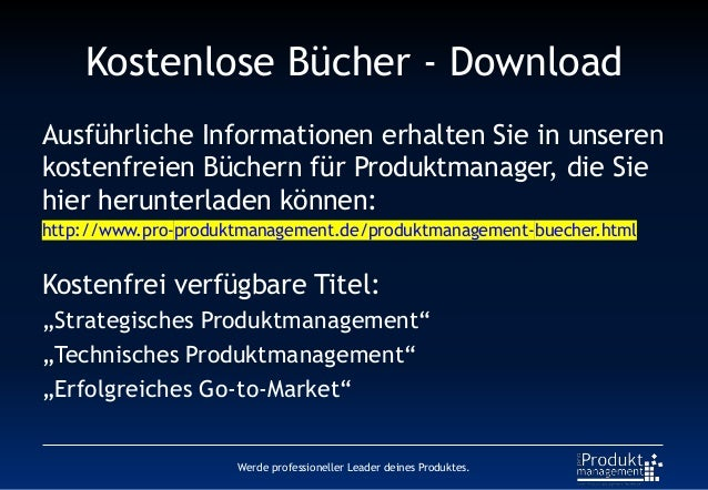 Kostenlose Bücher - Download Ausführliche Informationen erhalten Sie in unseren kostenfreien Büchern für Produktmanager, d...
