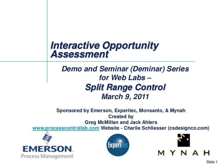 Interactive Opportunity Assessment<br />Demo and Seminar (Deminar) Series <br />for Web Labs –<br />Split Range Control <b...