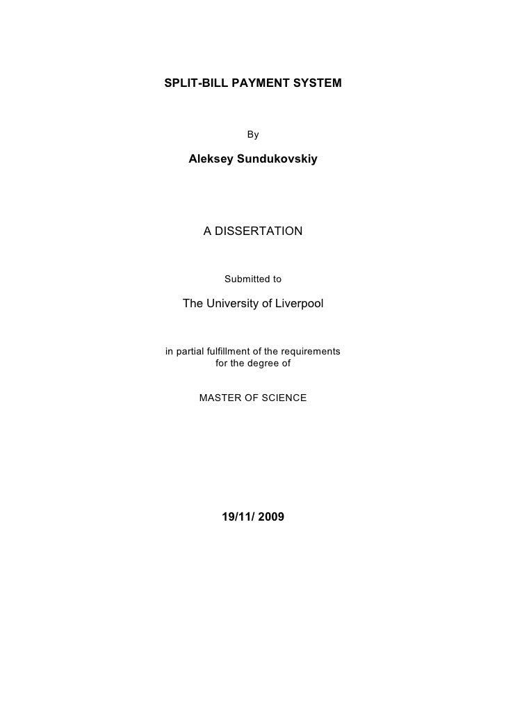 SPLIT-BILL PAYMENT SYSTEM                       By       Aleksey Sundukovskiy              A DISSERTATION                 ...