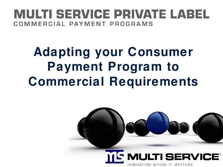 Adapting your Consumer Payment Program to Commercial Requirements
