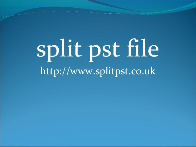 split pst file http://www.splitpst.co.uk