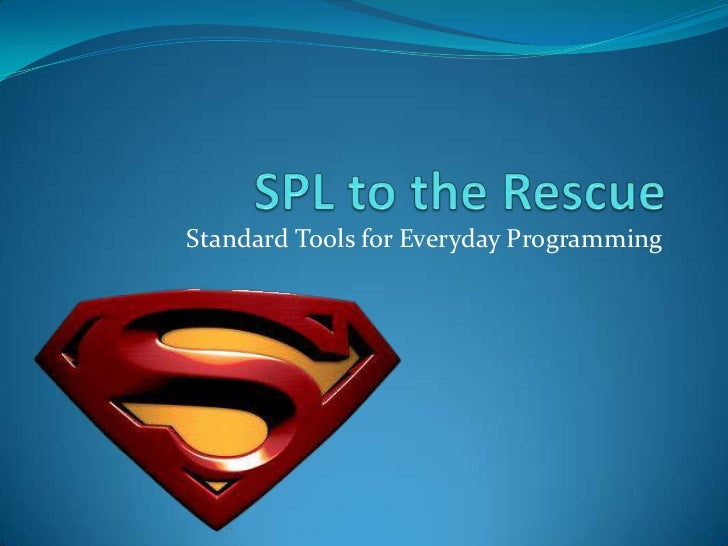 Standard Tools for Everyday Programming