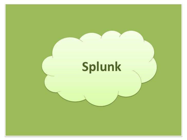 Splunk<br />