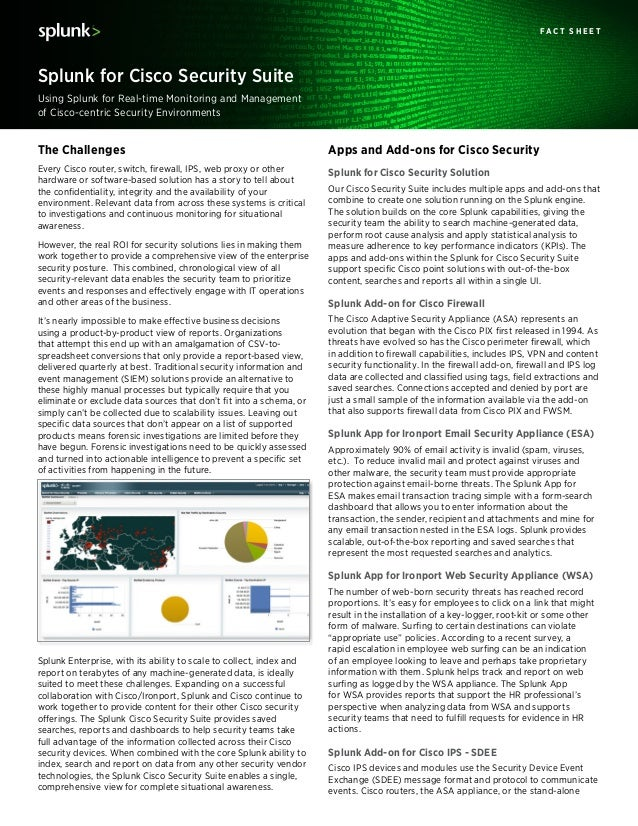Using Splunk for Real-time Monitoring and Management of Cisco-centric Security Environments Splunk for Cisco Security Suit...