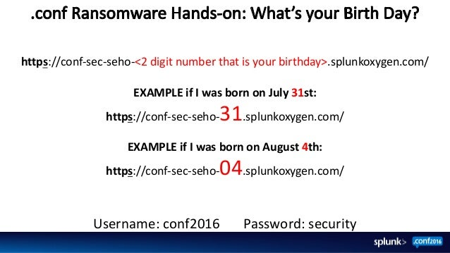 """conf2016: Splunking the Endpoint: """"Hands on!"""" Ransomware Edition"""