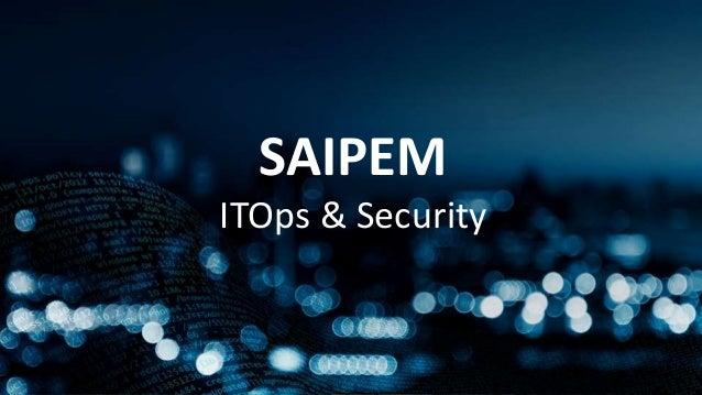 SAIPEM ITOps & Security