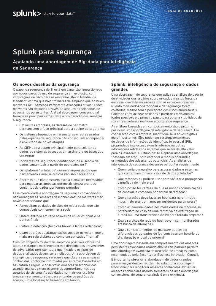 guia de soluçõesSplunk para segurançaApoiando uma abordagem de Big-dada para Inteligênciade SegurançaOs novos desafios da ...