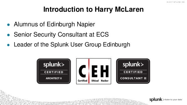 Securing the Enterprise/Cloud with Splunk at the Centre Slide 3
