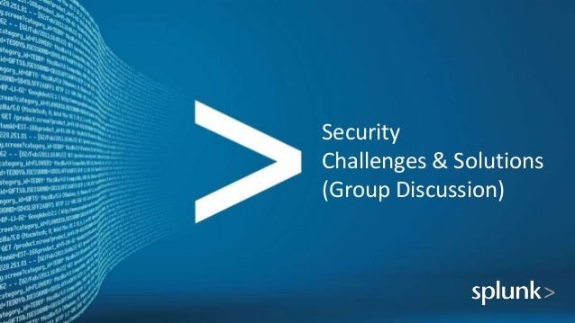 Security Challenges & Solutions (Group Discussion)