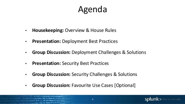 Agenda • Housekeeping: Overview & House Rules • Presentation: Deployment Best Practices • Group Discussion: Deployment Cha...