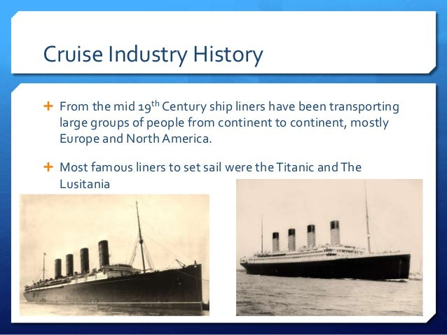 Cruise Industry And Turner Sports - History of cruise ship industry