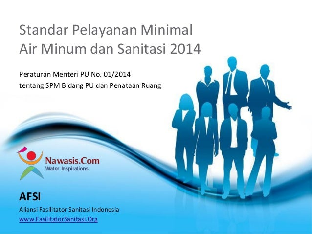 Free Powerpoint Templates  Page 1  Standar Pelayanan Minimal Air Minum dan Sanitasi 2014  Peraturan Menteri PU No. 01/2014...
