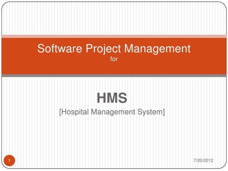 Software Project Management                    for                HMS       [Hospital Management System]1                 ...