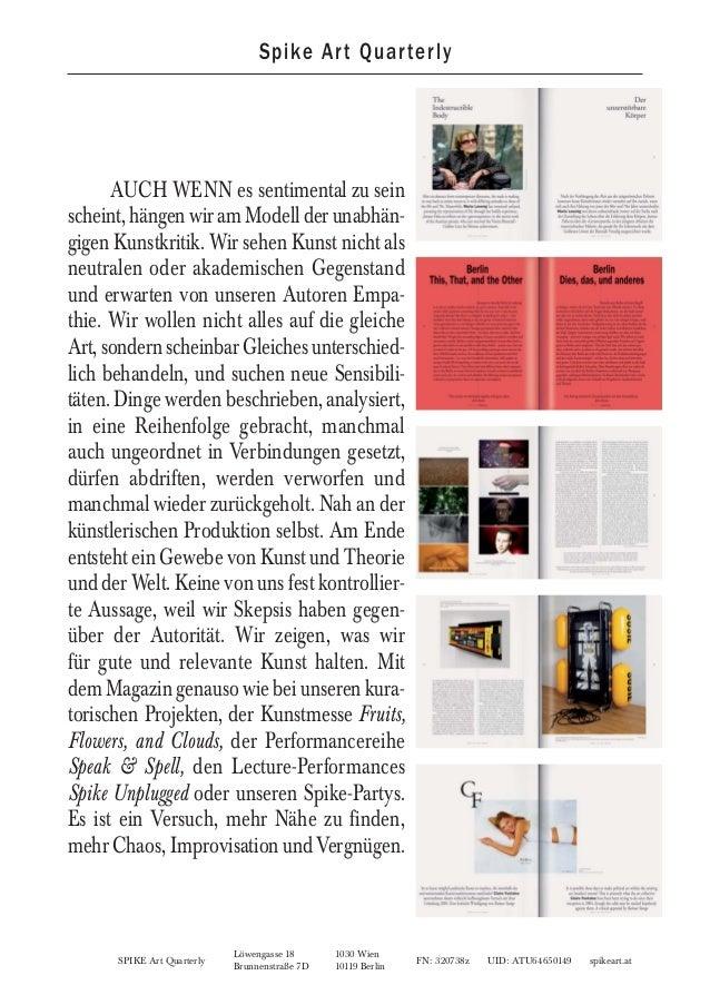 SPIKE Art Quarterly FN: 320738z UID: ATU64650149 spikeart.at Löwengasse 18 1030 Wien Brunnenstraße 7D 10119 Berlin AUCH WE...