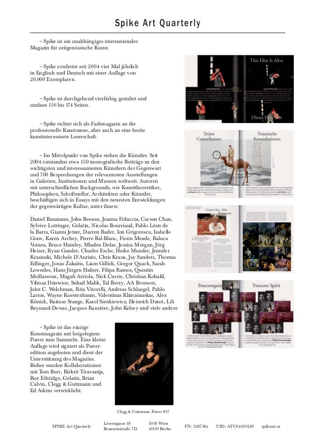 SPIKE Art Quarterly FN: 320738z UID: ATU64650149 spikeart.at Löwengasse 18 1030 Wien Brunnenstraße 7D 10119 Berlin ~Spike ...