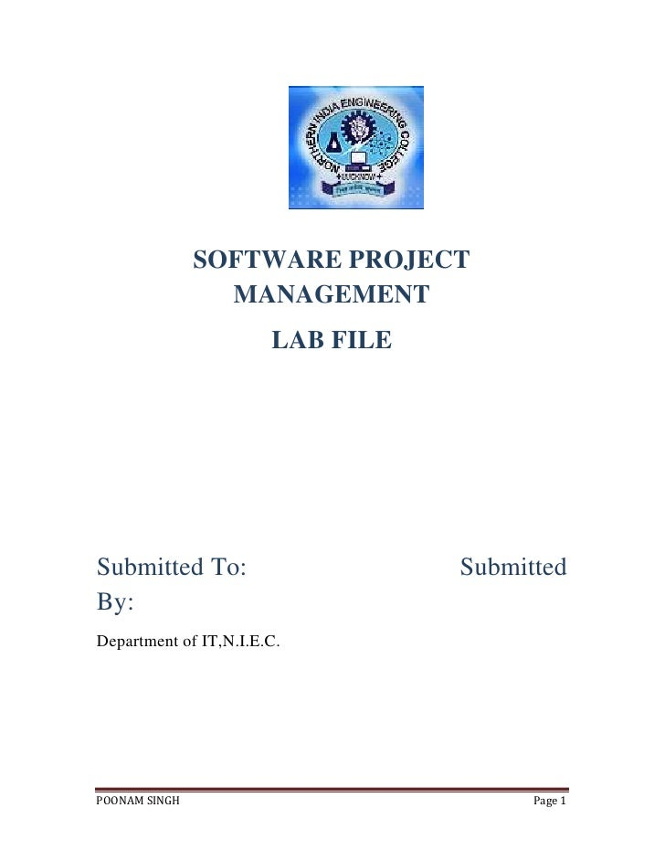 SOFTWARE PROJECT                 MANAGEMENT                       LAB FILESubmitted To:                     SubmittedBy:De...