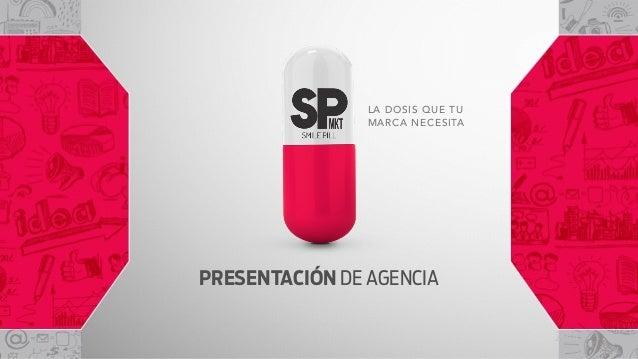 2014 LA DOSIS QUE TU MARCA NECESITA PRESENTACIÓN DE AGENCIA