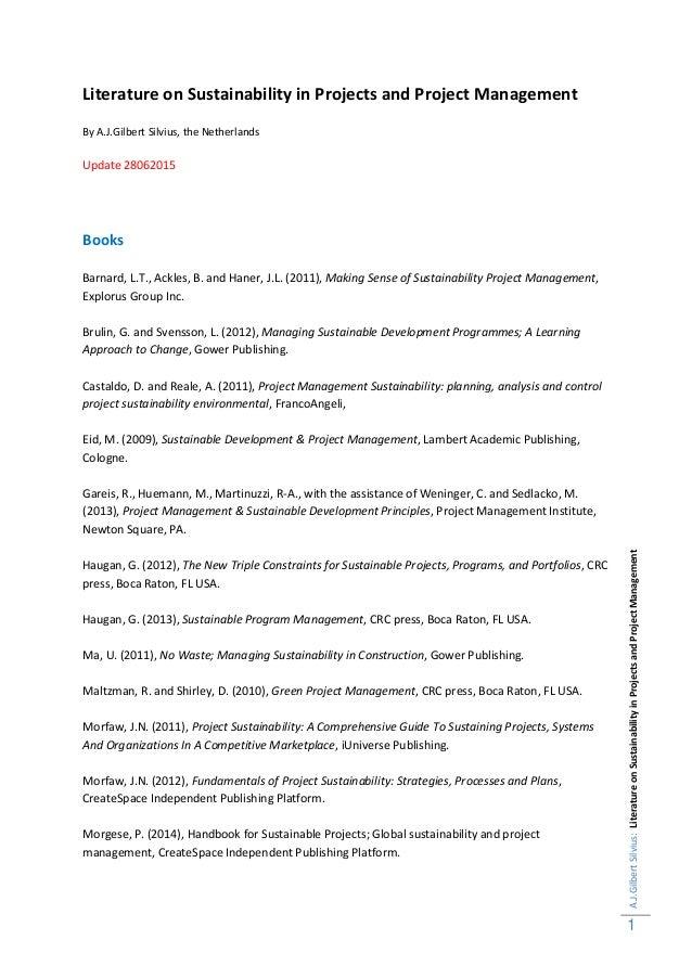 A.J.GilbertSilvius:LiteratureonSustainabilityinProjectsandProjectManagement 1 Literature on Sustainability in Projects and...