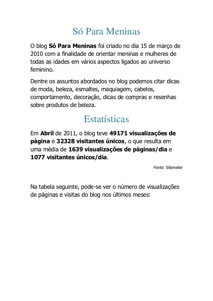Só Para Meninas<br />O blog Só Para Meninas foi criado no dia 15 de março de 2010 com a finalidade de orientar meninas e m...