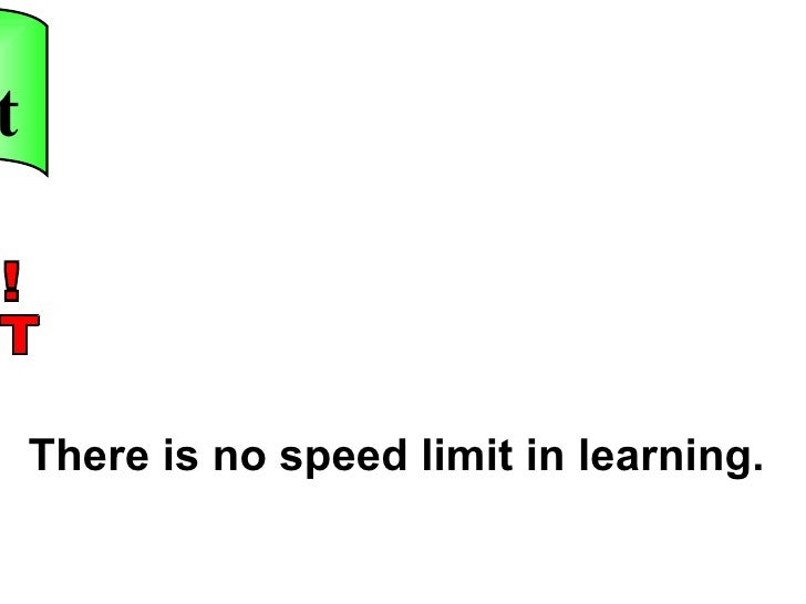 There is no speed limit in learning. i-pecut JOM ! PECUT