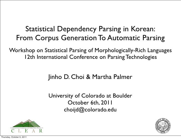 Statistical Dependency Parsing in Korean:              From Corpus Generation To Automatic Parsing       Workshop on Stati...