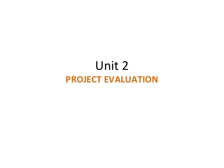 Unit 2 PROJECT EVALUATION