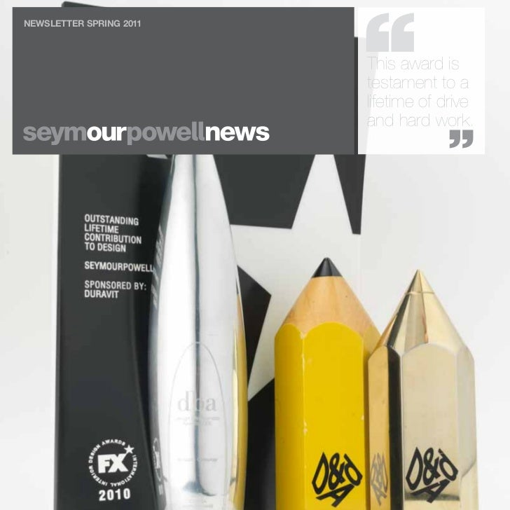 OUR NEWSNEWSLETTER SPRING 2011                         This award is                         testament to a               ...