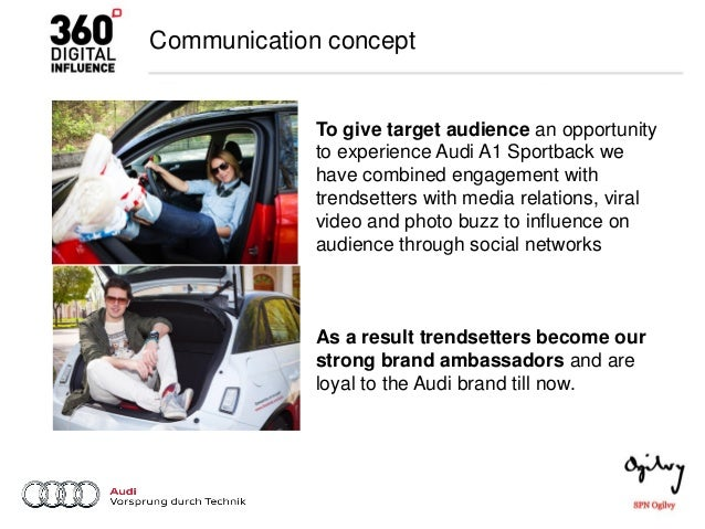 audi target audience The company aims to target the younger consumers  $32,550the company targets the younger audience to this new product by placing  brands like audi,.