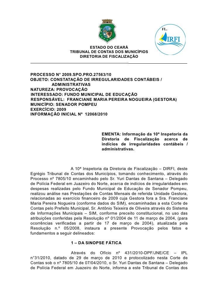 ESTADO DO CEARÁ                    TRIBUNAL DE CONTAS DOS MUNICÍPIOS                        DIRETORIA DE FISCALIZAÇÃOPROCE...