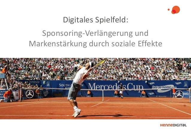 Digitales Spielfeld: Sponsoring-Verlängerung und Markenstärkung durch soziale Effekte