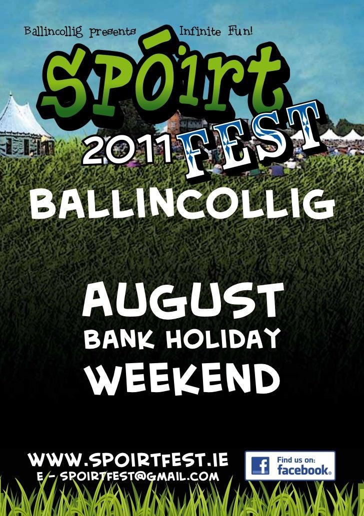 Ballincollig presents   Infinite Fun!Ballincollig          August           Bank Holiday           Weekendwww.spoirtfest.i...