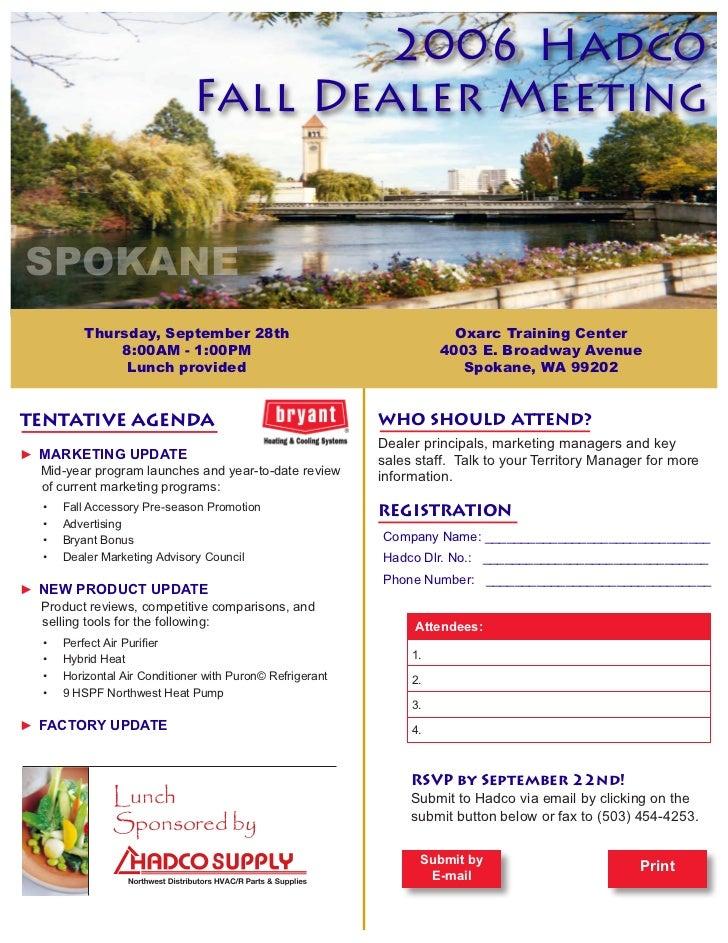 2006 Hadco                                Fall Dealer Meeting   SPOKANE            Thursday, September 28th               ...