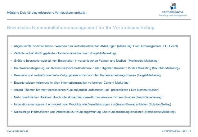 cle / SPOK-Methode – 2014 – 8www.vertriebsSache.de • Abgestimmte Kommunikation zwischen den vertriebsrelevanten Abteilunge...