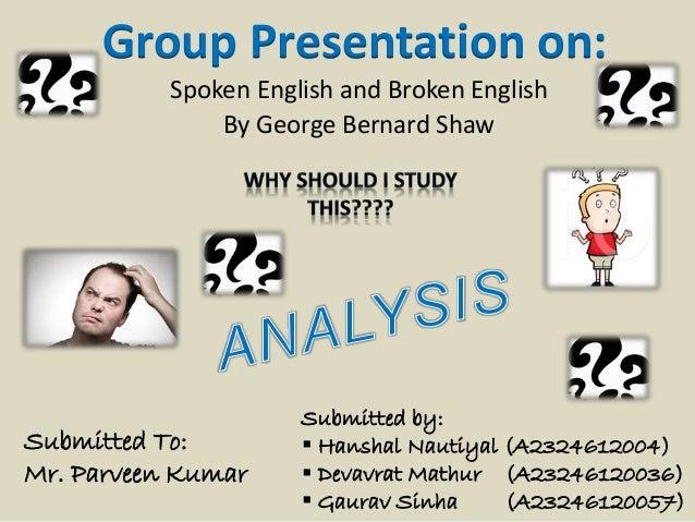 Spoken English And Broken English Gb Shaw Essays – 661899