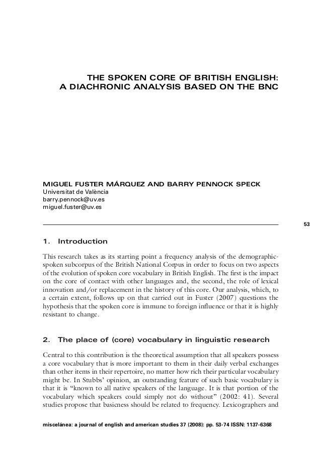 THE SPOKEN CORE OF BRITISH ENGLISH:      A DIACHRONIC ANALYSIS BASED ON THE BNCMIGUEL FUSTER MÁRQUEZ AND BARRY PENNOCK SPE...