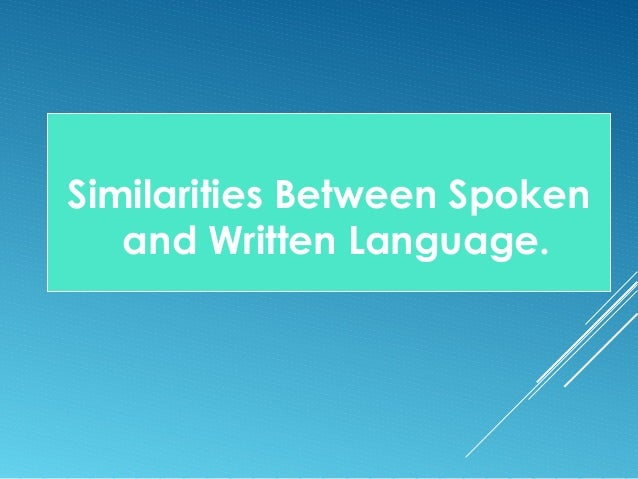 Differences between writing and speech