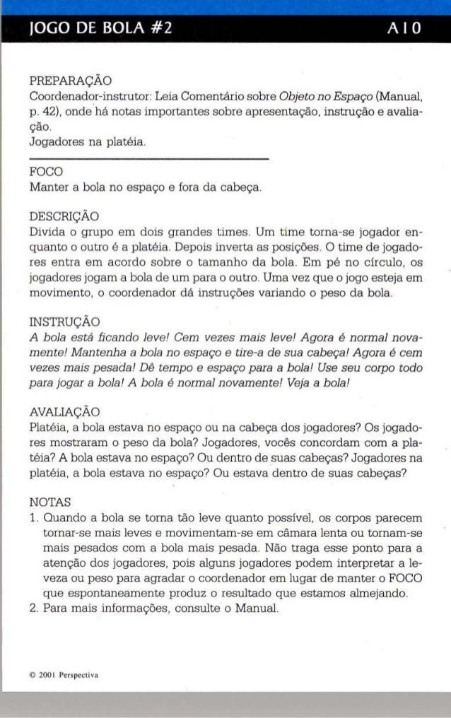 JOGO DE BOLA #2 A I O  PREPARAÇÃO  Coordenador-instrutor: Leia Comentário sobre Objeto no Espaço (Manual,  p . 42), ondehá...