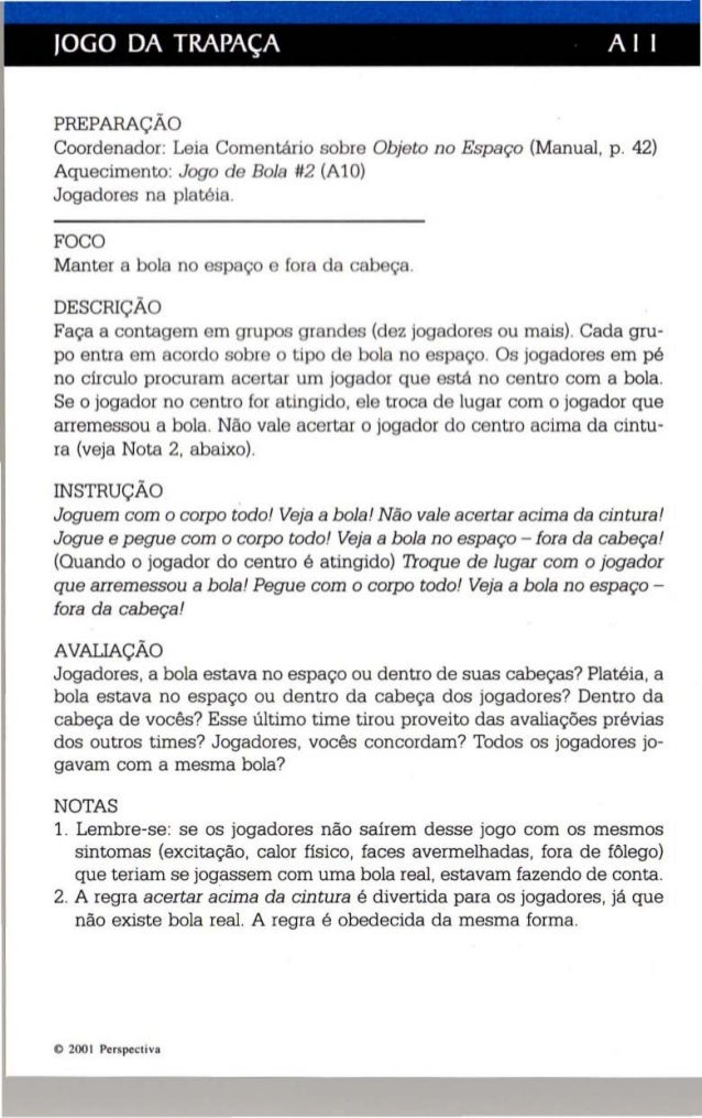 JOGO DA TRAPAÇA A I I  PREPARAÇÃO  Coordenador: Leia Comentário sobre Objeto no Espaço (Manua l, p. 42)  Aquecimento: Jogo...