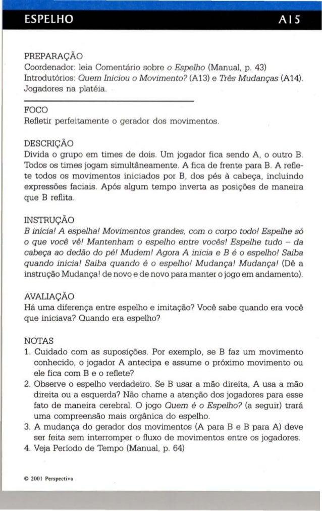 ESPELHO AIS  PREPARAÇÃO  Coordenad or: leia Comentá rio sobre o Esp elho (Manual, p. 43)  Introdutórios : Quem In iciou o ...