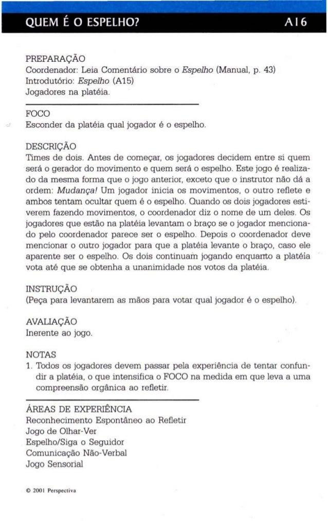 QUEM É O ESPELHO? A 16  PREPARAÇÃO  Coordenador: Leia Comentário sobre o Espelho (Manual, p. 43)  Introdutório: Espelho (A...