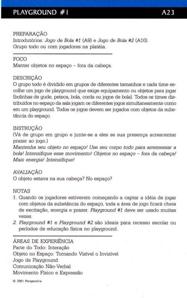 PLAYGROUND # I A23  PREPARAÇÃO  Introdutórios: Jogo de Bola #1 (A9) e Jogo de Bola #2 (AlO).  Grupo todo ou com jogadores ...