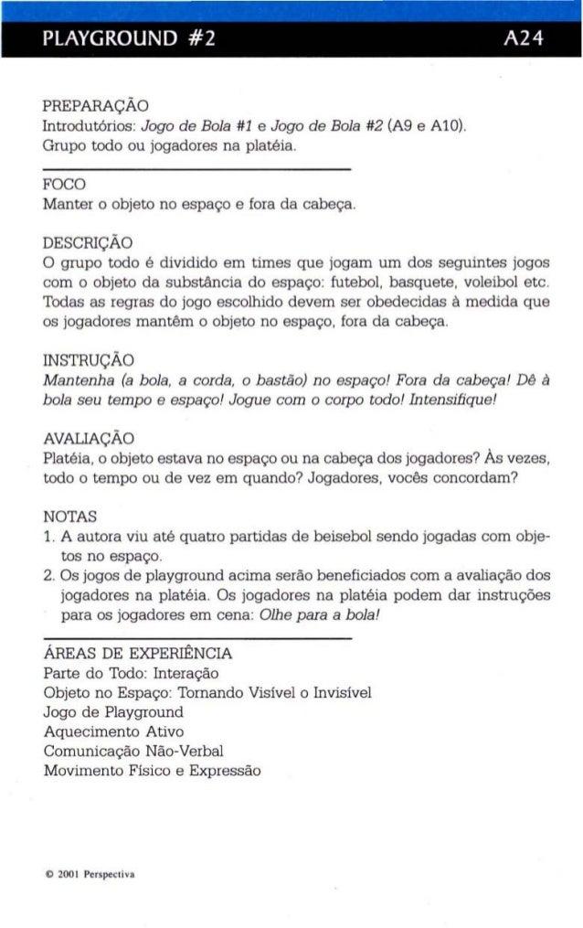 PLAYGROUND #2 A24  PREPARAÇÃO  Introdutórios: Jogo de Bola #1 e Jogo de Bola #2 (A9 e AlO).  Grupo todo ou jogadores na pl...