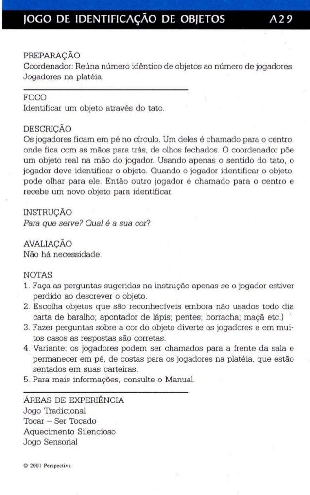 I  JOGO DE IDENTIFICAÇÃO DE OBJETOS A29  PREPARAÇÃO  Coordenador: Reúna número idê ntico de objetos ao número de jogadores...