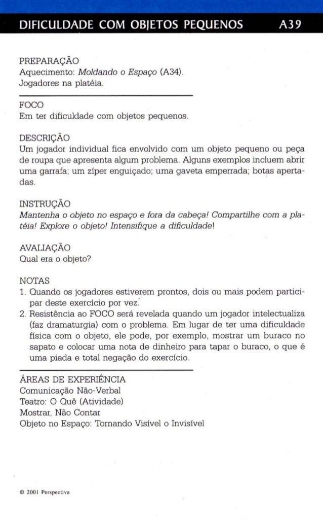 DIFICULDADE COM OBJETOS PEQUENOS A39  PREPARAÇÃO  Aquecimento: M oldando o Esp aço (A34).  Jogadores na platéia.  FOCO  Em...
