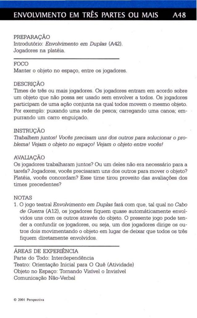 ENVOLVIMENTO EM TRÊS PARTES OU MAIS A48  PREPARAÇÃO  Introdutório: Envolvimento em Duplas (A42).  Jogadores na platéia.  F...