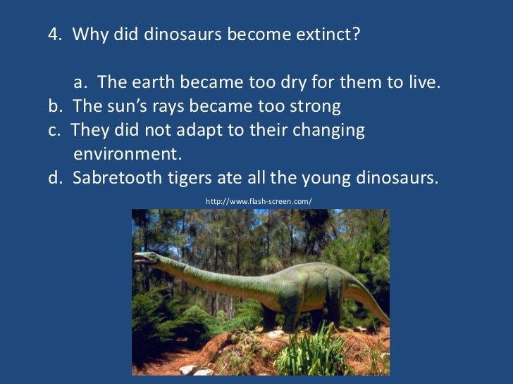 Why Did All Dinosaurs Become Extinct?